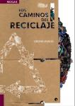Los caminos del reciclaje 2