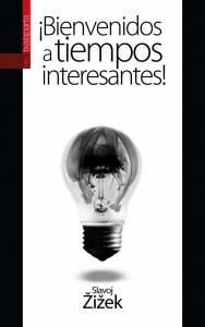 http://contrabandos.org/wp-content/uploads/2012/05/717-íBienvenidos-a-tiempos-interesantes.jpg